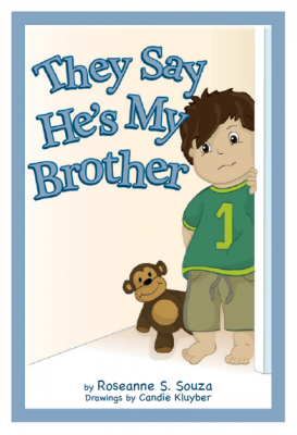 They Say He's My Brother